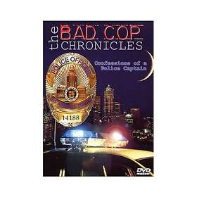 Bad Cop Chronicles - Confessions of a Police Captain