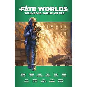 Fate Worlds Volume 1: On Fire
