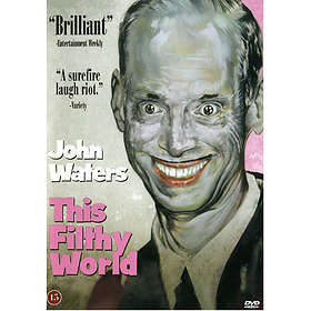 This Filthy World - John Waters