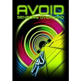 Avoid: Sensory Overload (PC)