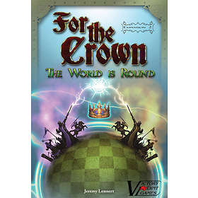 For The Crown: The World Is Round (exp.)