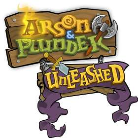 Arson and Plunder: Unleashed (PC)