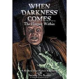 When Darkness Comes: The Horror Within (exp.)