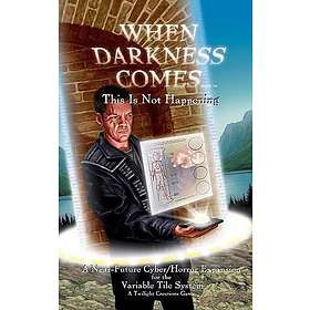 When Darkness Comes: This Is Not Happening (exp.)