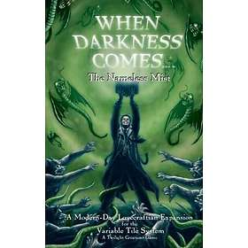 When Darkness Comes: The Nameless Mist (exp.)