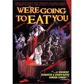 We're going to eat you