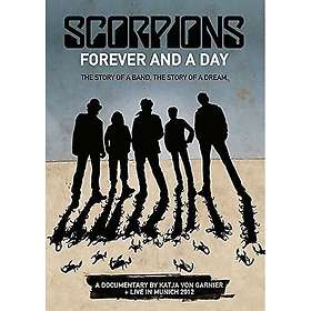 Scorpions: Forever and A Day - The Story of a Band, The Story of a Dream