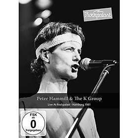 Peter Hammill & The K Group - Live at Rockpalast - Hamburg 1981