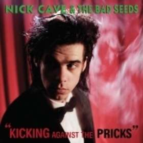 Nick Cave and The Bad Seeds: Kicking Against the Pricks