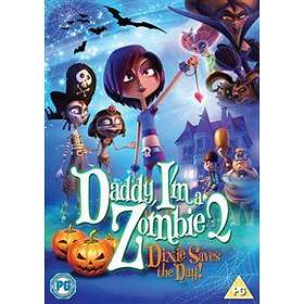 Daddy I'm a Zombie 2: Dixie Saves the Day (UK)