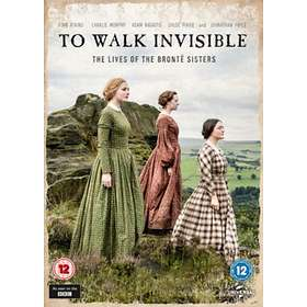 To Walk Invisible: The Lives of the Bronte Sisters