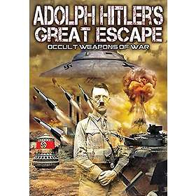 Adolph Hitler's Great Escape: Occult Weapons of War (US)