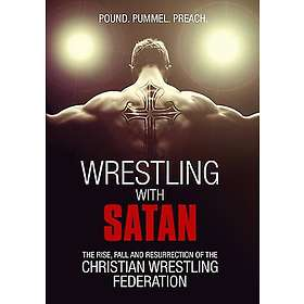 Wrestling With Satan (US)