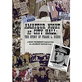 Amateur Night at City Hall: The Story of Frank L. Rizzo (US)