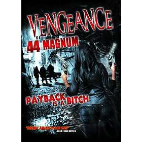 Vengeance is a .44 Magnum (US)