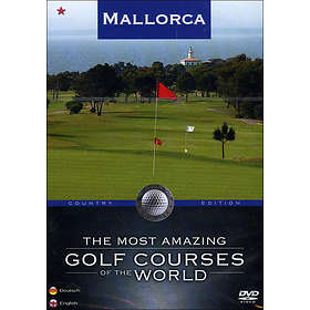 The Most Amazing Golf Courses of the World: Mallorca (UK)