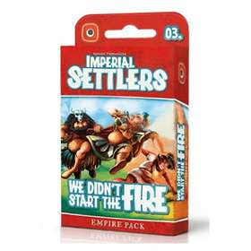 Imperial Settlers: We Didn't Start the Fire (exp.)