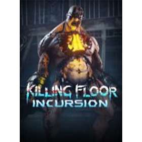 Killing Floor: Incursion (PC)