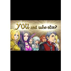 YOU and who else? (PC)