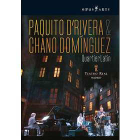 Paquito Drivera & Chano Dominguez: Quartier Latin