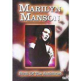 Marilyn Manson: Birth of the Antichrist