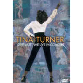 Tina Turner: One Last Time In Concert