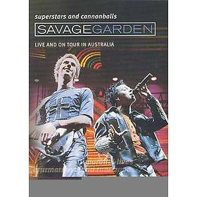 Savage Garden: Superstars and Cannonball