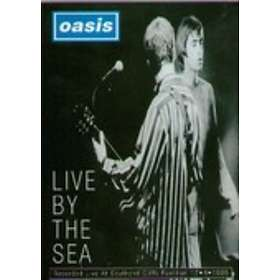 Oasis: Live By the Sea (UK)