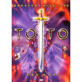 Toto: Greatest Hits - Live...And More