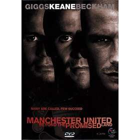Manchester United: Beyond the Promised