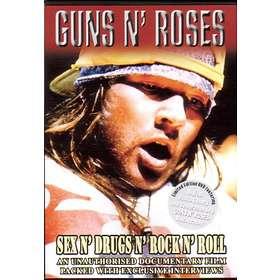 Guns N' Roses: Sex N' Drugs N' Rock....