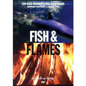 Fish and Flames