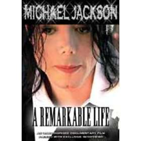 Michael Jackson: A Remarkable Life