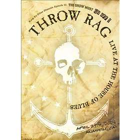 Throw Rag: Live at the House of Blues (US)
