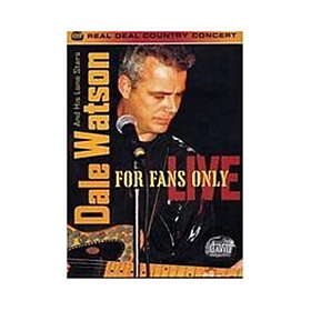 Dale Watson: For Fans Only - Live