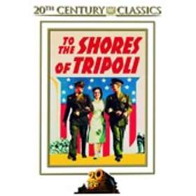To the Shores of Tripoli - 20th Century Classics