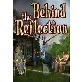 Behind the Reflection (PC)